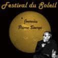Bienvenue au Festival du Soleil -Journée Pierre Bourge les 22 et 23 Juin 2019 . Cliquer sur le lien ci dessous : http://www.astrosurf.com/obscf/news/FDS/FDS2019/renseignements_FDS.html