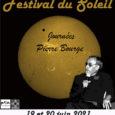 Après les journées des 19 et 20 Juin 2021 consacré au Festival du Soleil-Journées Pierre Bourge, l'Observatoire ouvre à nouveau ses portes pour une commémoration «Pierre Bourge» à Prisches!!!Le samedi […]